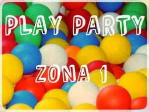 PLAY PARTY ZONA 1
