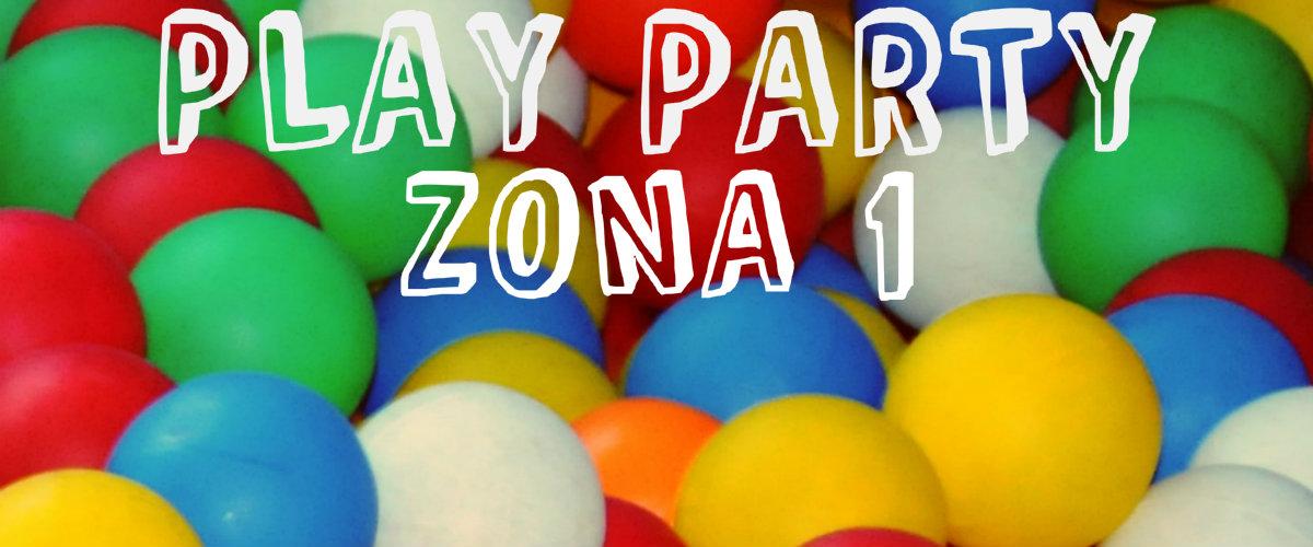 PLAY PARTY ZONA 1 Fiestas de cumpleaños de 1 a 6 años
